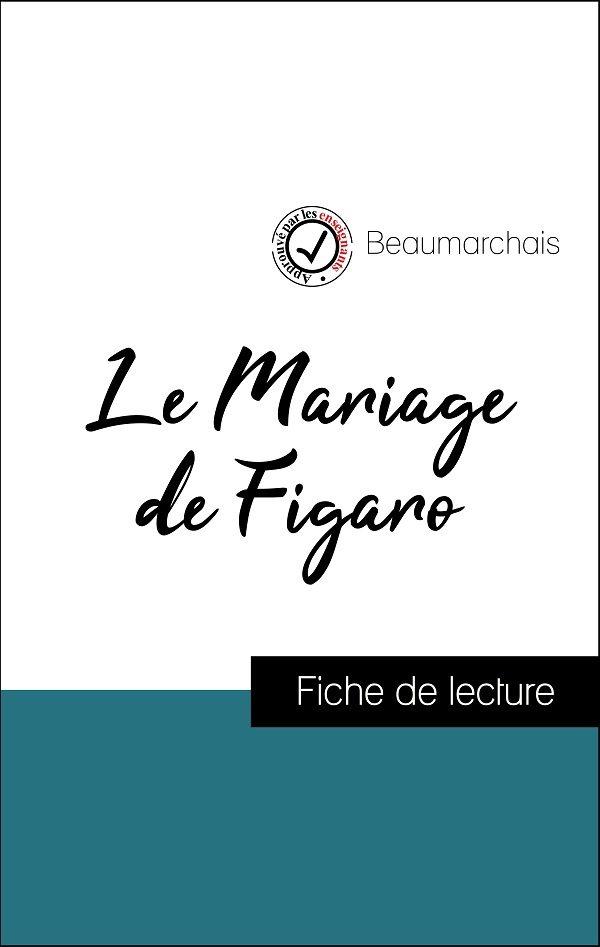 fiche de lecture, analyse littéraire, résumé le mariage de figaro de beaumarchais