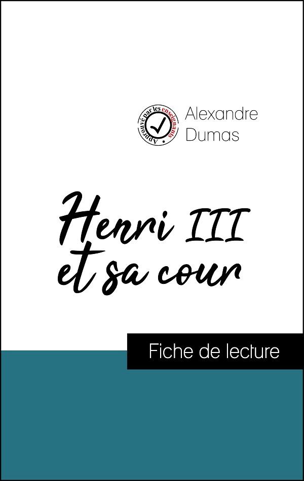 image couverture fiche de lecture henri III et sa cour d'alexandre dumas