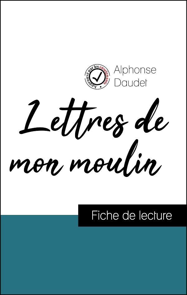 image couverture fiche de lecture lettres de mon moulin d'alphonse daudet