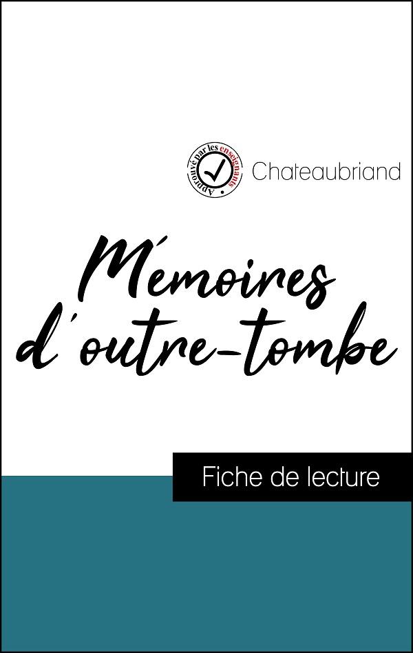image couverture fiche de lecture mémoires d'outre-tombe de chateaubriand