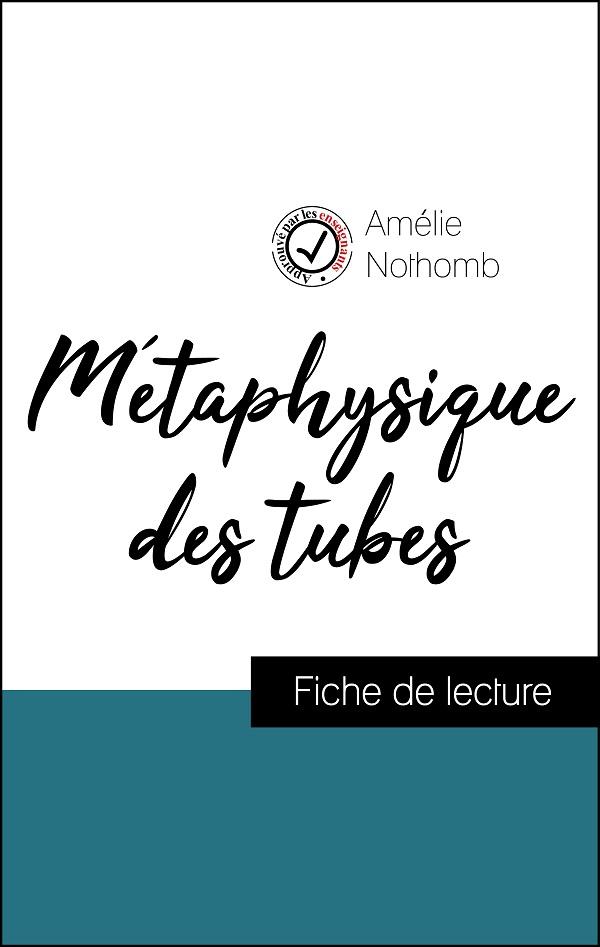 image couverture fiche de lecture métaphysique des tubes d'amélie nothomb