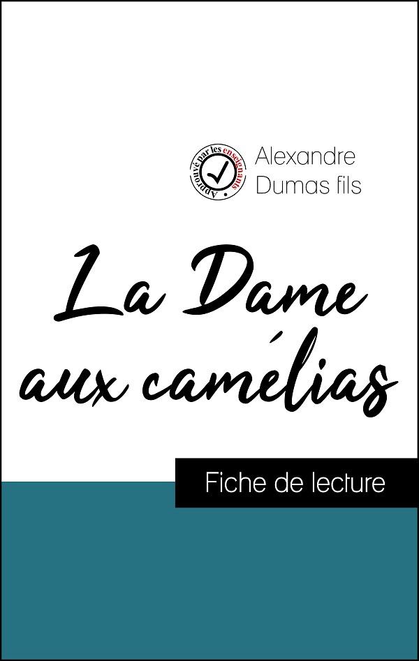 image couverture fiche de lecture la dame aux camélias d'alexandre dumas fils