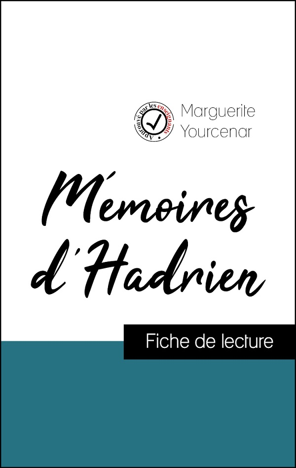 image couverture fiche de lecture mémoires d'hadrien de marguerite yourcenar